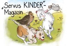 SERVUS KINDER Magazin